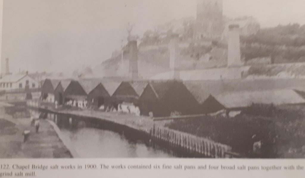 Chapel Bridge salt works in 1900.  The works contained six fine salt pans and foiur broad salt pans together with the grind salt mill.